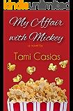 My Affair with Mickey