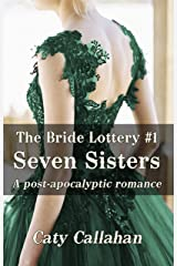 THE BRIDE LOTTERY, BOOK 1: SEVEN SISTERS Kindle Edition