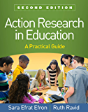 Action Research in Education, Second Edition: A Practical Guide