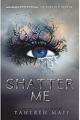 Shatter Me (Shatter Me) Paperback