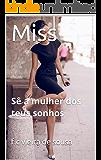 Miss: Sê a mulher dos teus sonhos