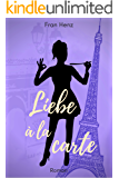 Liebe à la carte: Heiterer Liebesroman (Bandier 3) (German Edition)