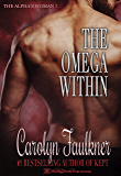 The Omega Within (Alpha's Woman Book 5)
