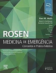 Rosen's Medicina de Emergência: Conceitos e Prática Médica