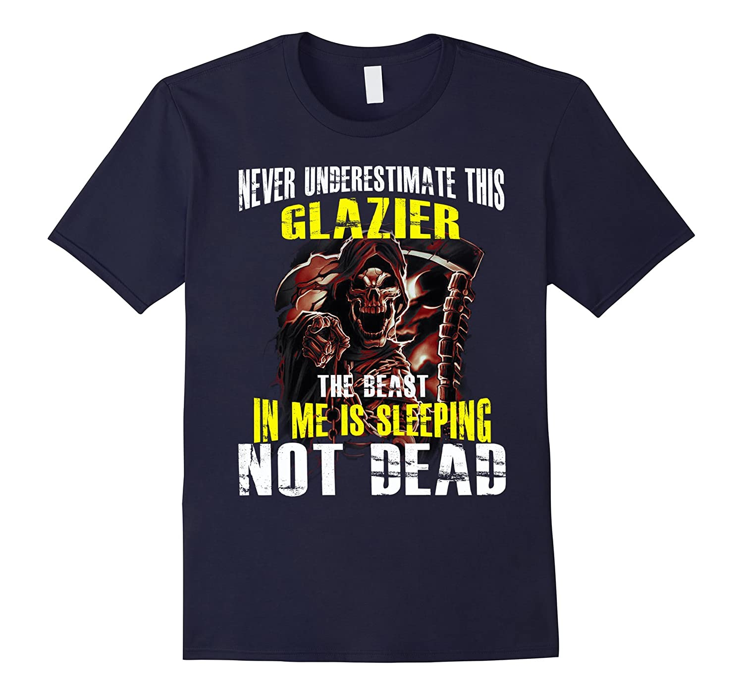 never underestimate this Glazier the beast not dead-PL