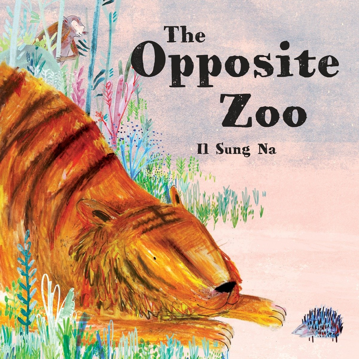 Amazon the opposite zoo 9780553511277 il sung na books fandeluxe PDF