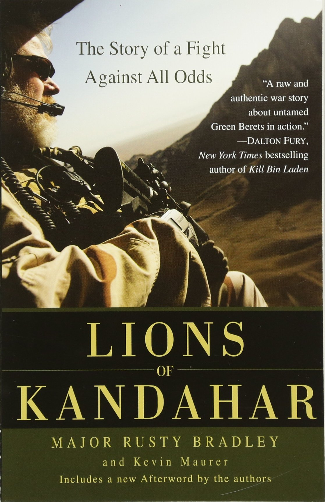 Amazon: Lions Of Kandahar: The Story Of A Fight Against All Odds  (9780553386165): Rusty Bradley, Kevin Maurer: Books