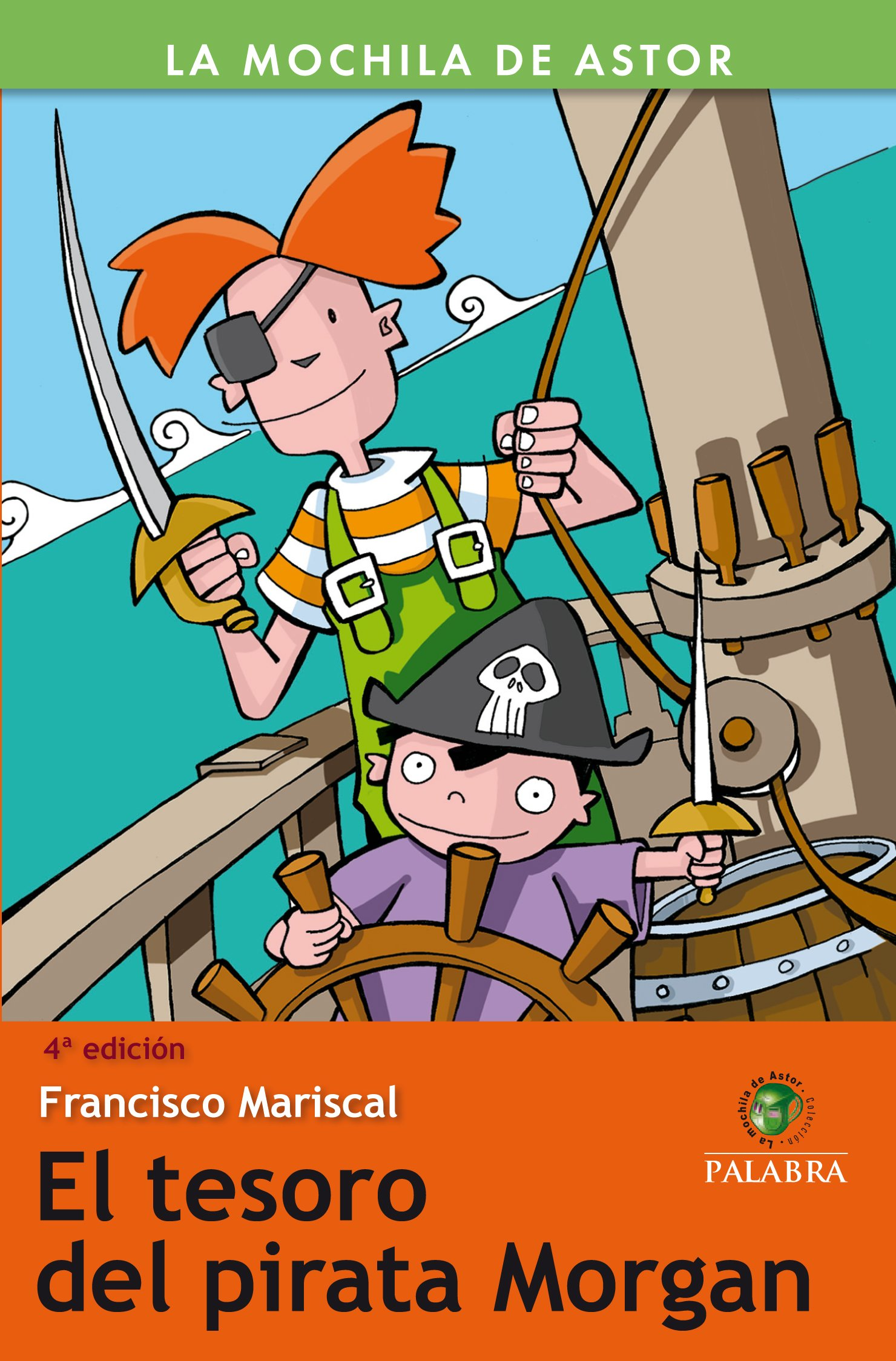 El tesoro del pirata Morgan: Francisco Mariscal: 9788498401578: Amazon.com: Books