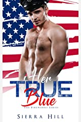 Her True Blue (A Fireworks Series) Kindle Edition