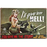 ERLOOD You Give Me the Stuff ,I Will Give'em Hell Retro Vintage Decor Metal Tin Sign 12 X 8 Inches
