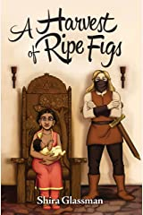A Harvest of Ripe Figs (Mangoverse Book 3) Kindle Edition