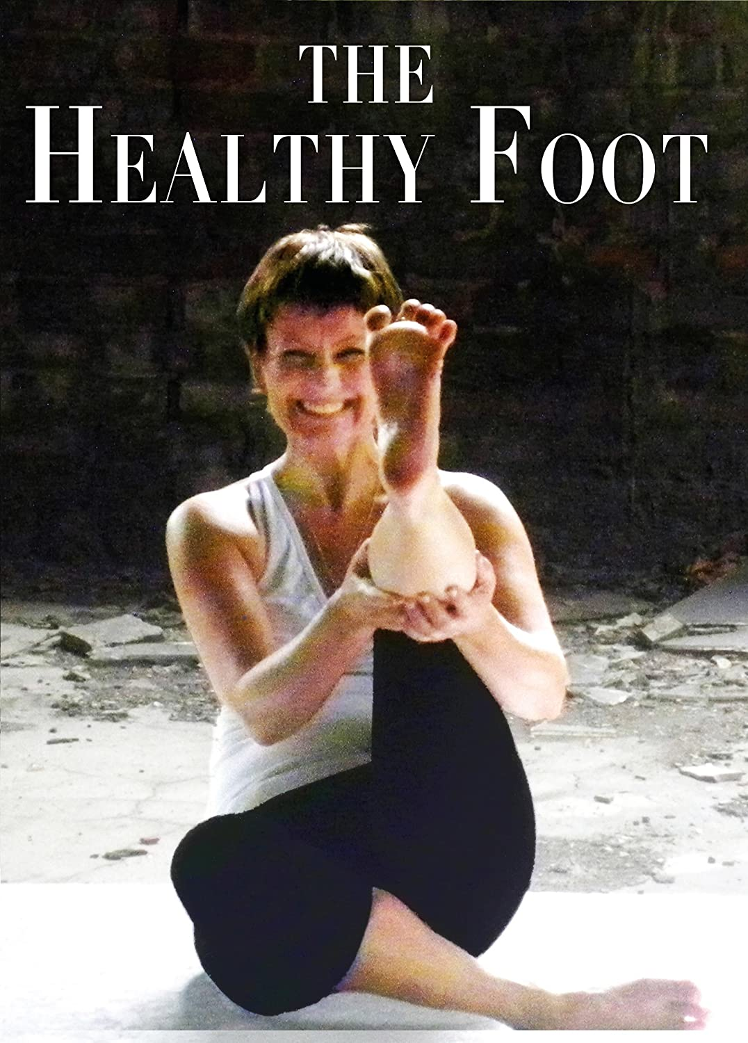Amazon Com Yoga Feet Dvd Your Guide To Strong Happy Pain Free Feet Through Simple And Easy Stretching Strengthening And Foot Massage Plus Relief From Plantar Fasciitis Heel Pain And Arthritis