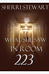What She Saw in Room 223 Kindle Edition