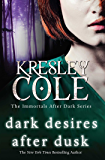 Dark Desires After Dusk (The Immortals After Dark Series Book 6)