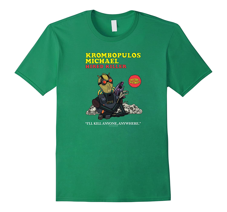 Rick & Morty Krombopulos Michael-ah my shirt one gift