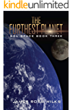 The Furthest Planet: Sol Space Book Three