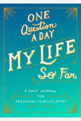 One Question a Day: My Life So Far: A Daily Journal for Recording Your Life Story (International Edition) Flexibound