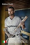 Will Grant, Center Field (Edizione Italiana) (Bottom of the Ninth (Edizione Italiana) Vol. 7)