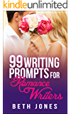 99 Writing Prompts for Romance Writers
