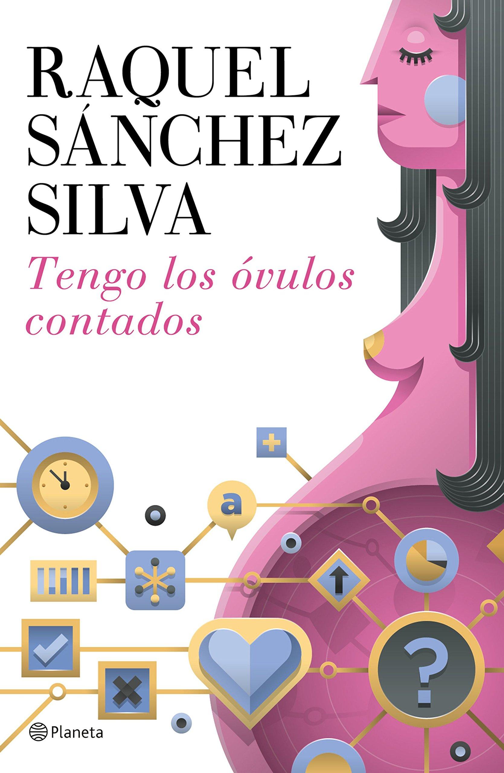 Tengo los óvulos contados ((Fuera de colección)): Amazon.es: Sánchez Silva, Raquel: Libros