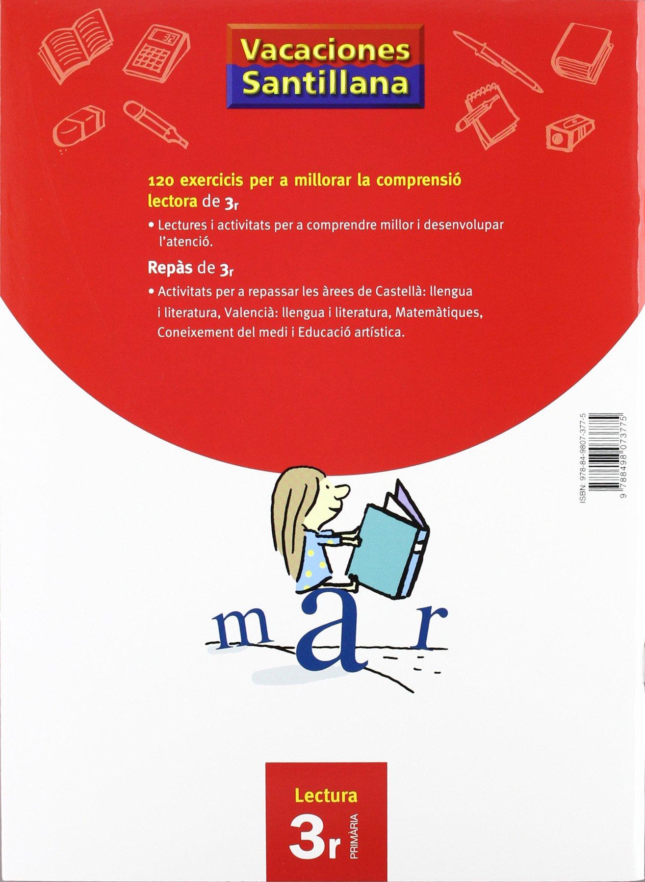 Vacaciónes Santillana 120 Exercicis Per a Millorar La Comprensio Lectora 3  PriMaría Valenciano Voramar - 9788498073775: Amazon.es: Libros