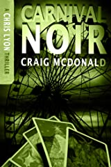 Carnival Noir (The Chris Lyon Thriller Series Book 2) Kindle Edition