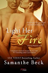 Light Her Fire (Private Pleasures Book 2) Kindle Edition