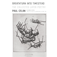 Breathturn into Timestead: The Collected Later Poetry: A Bilingual Edition (German Edition)
