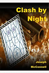 Clash by Night Kindle Edition