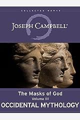 Occidental Mythology (The Masks of God Book 3) Kindle Edition