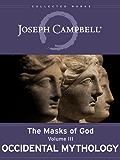 Occidental Mythology (The Masks of God Book 3) (English Edition)