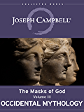 Occidental Mythology (The Masks of God Book 3)
