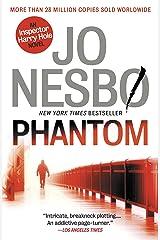 Phantom: A Harry Hole Novel (9) (Harry Hole series) Kindle Edition