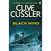 Black Wind: Dirk Pitt #18 (Dirk Pitt Adventure Series) (English Edition)
