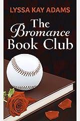 The Bromance Book Club (Bromance Book Club (1)) Library Binding
