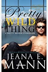 Pretty Wild Thing: A Standalone Pretty Broken Novel Kindle Edition