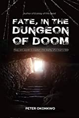 FATE, IN THE DUNGEON OF DOOM Kindle Edition