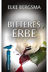 Bitteres Erbe - Ostfrieslandkrimi (Büttner und Hasenkrug ermitteln 20) (German Edition) Kindle Edition
