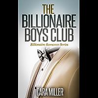 The Billionaire Boys Club (Billionaire Romance Series Book 1)