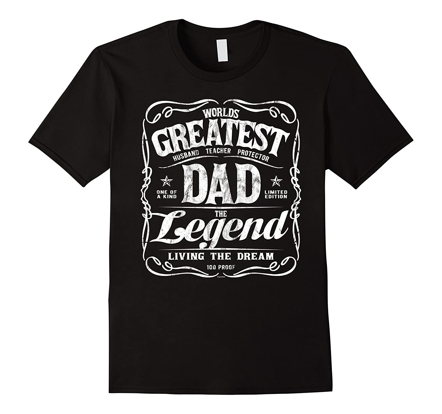 Mens Worlds Greatest Dad T-Shirt Legend Living The Dream- TPT