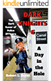 DARK KNIGHTS 6: The Dark Humor of Police Officers
