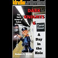 DARK KNIGHTS 6: The Dark Humor of Police Officers