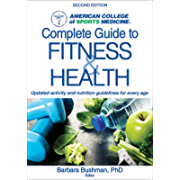ACSM's Complete Guide to Fitness & Health (English Edition)
