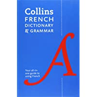 Collins French Dictionary And Grammar: 120,000 Translations Plus Grammar Tips [Eighth Edition]