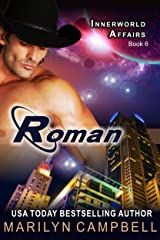 Roman (The Innerworld Affairs Series, Book 6) Kindle Edition