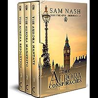 The Aurora Conspiracies: Volume One - Books 1 - 3