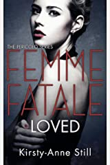 Femme Fatale Loved: Pericolo #3 (The Pericolo Series) Kindle Edition