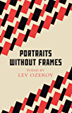 Portraits Without Frames: Selected Poems