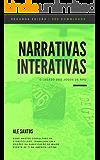 Narrativas interativas 2° Ed: O legado dos jogos de RPG