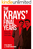 The Krays' Final Years: My Time with London's Most Iconic Gangsters